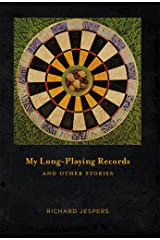 My Long-Playing Records: and Other Stories Kindle Edition