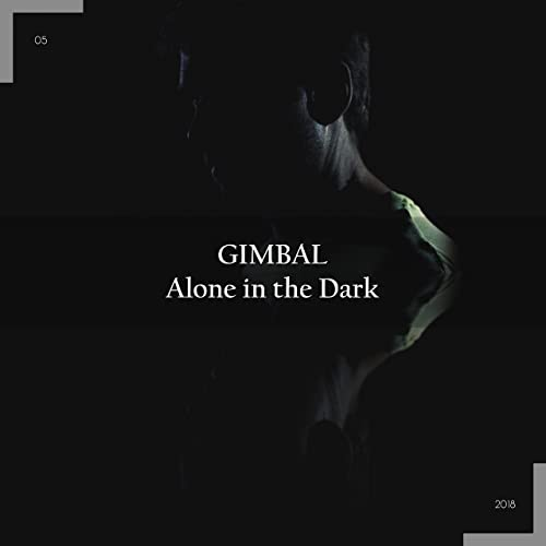 Alone in the Dark (Mellow Sonic Remix) by Gimbal on Amazon Music