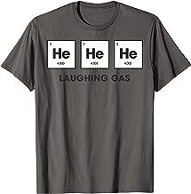 He He He Laughing Gas T-Shirt