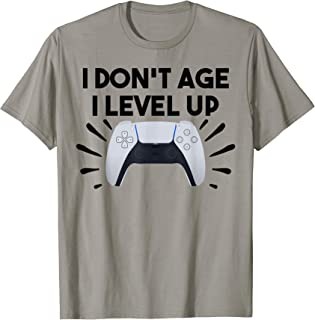 Funny Video Gamer I Don't Age I Level UP PS5 Console Gaming T-Shirt