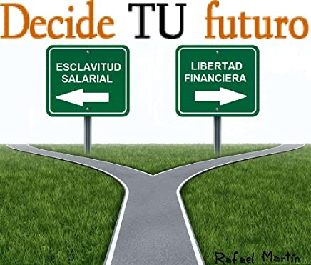 Decide tu futuro Beta (Spanish Edition)