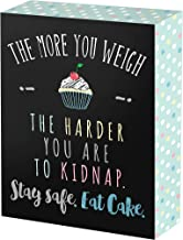 Best eat more cake sign Reviews
