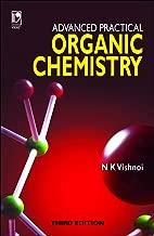 Advanced Practical Organic Chemistry - 3Rd Edn [Paperback] [Oct 14, 2009] N.K. Vishnoi