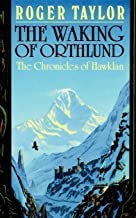 The Waking of Orthlund (The Chronicles of Hawklan)