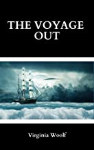 The Voyage Out - Virginia Woolf: Annotated