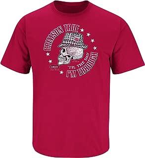 Smack Apparel Alabama Football Fans. Crimson True 'Til The Day I'm Through. Crimson T-Shirt (Sm-5X)