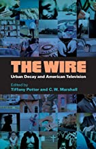 The Wire: Urban Decay and American Television