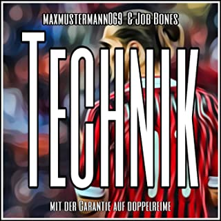 Technik [Explicit]