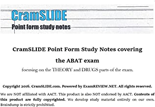 CramSLIDE Point Form Study Notes covering  the ABAT exam  focusing on the THEORY and DRUGS parts of the exam.