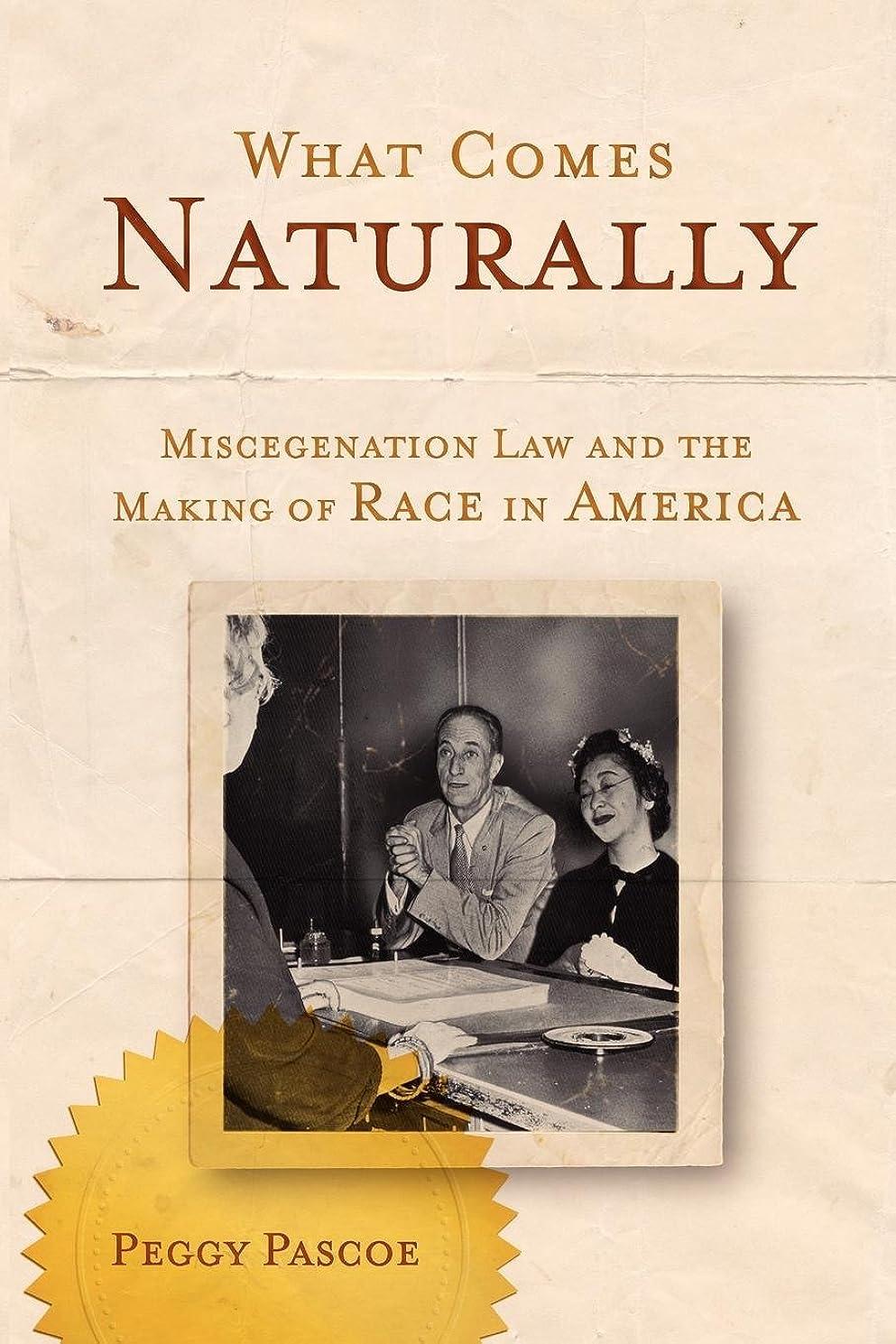 ふざけたアトミックスライスWhat Comes Naturally: Miscegenation Law and the Making of Race in America