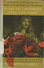 Anthony Van Leeuwenhoek and his