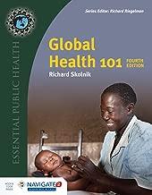 Global Health 101, Fourth Edition (Essential Public Health)