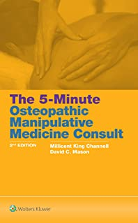 Channell King, M: 5-Minute Osteopathic Manipulative Medicine