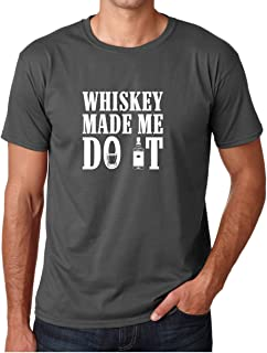 Crazy Bros Tees CBTWear Whiskey Made Me Do It - Beer Lover - Drinking Tee - Funny Adult Humor Drinking Men T-Shirts