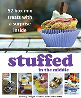 Stuffed in the Middle: 52 Box Mix Treats with a Surprise Inside