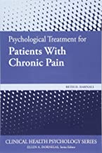 Psychological Treatment for Patients With Chronic Pain (Clinical Health Psychology)