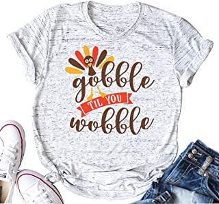 Gobble Til You Wobble Funny Thanksgiving Shirt Women Casual Short Sleeve T-Shirt Turkey Top Tee