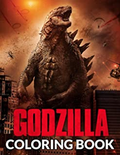 Sponsored Ad - Godzilla Coloring Book: Amazing Coloring Book For Unleashing Your Artistic Abilities, Relaxation, Stress Re...