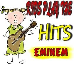 Kids Play the Hits: Eminem (Instrumental)