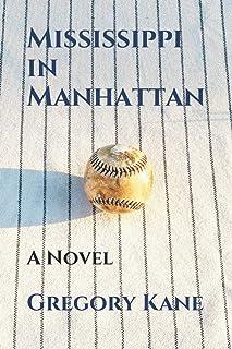 Mississippi in Manhattan: A Novel