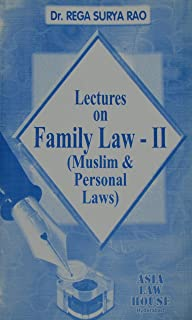 Lectures on Family Law - II (Muslim & Other Personnal Laws)