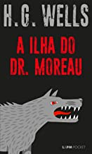 A ilha do Dr. Moreau (Portuguese Edition)
