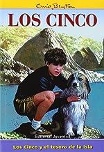 Los Cinco Y El Tesoro De La Isla/ Five on a Tresure Island (Los cinco/ The Five) (Spanish Edition)