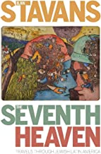 The Seventh Heaven: Travels Through Jewish Latin America (Pitt Latin American Series)