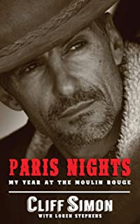 Paris Nights: My Year at the Moulin Rouge
