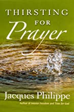 Best thirsting for prayer Reviews