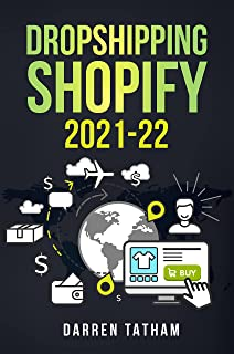 DROPSHIPPING SHOPIFY 2021-22 (PASSIVE INCOME IDEAS Book 2) (English Edition)
