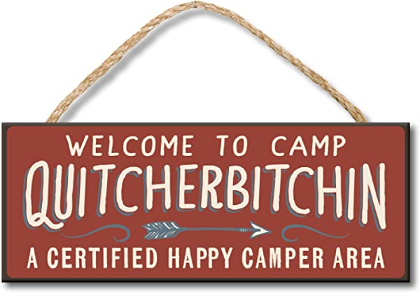 Welcome To Camp Quitcherbitchin 4x10 Hanging Wooden Sign By My Word