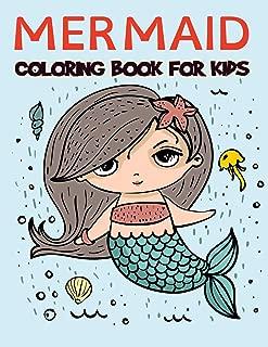 Mermaid Coloring Book For Kids: Over 100 Pages of Amazing Mermaid Coloring Book for Boys, Girls, Toddlers, Preschoolers, Kids 3-8, 6-8 ( Mermaid Books)
