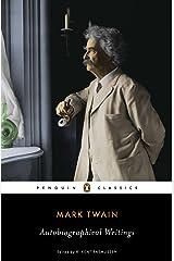 Autobiographical Writings (Penguin Classics) Kindle Edition