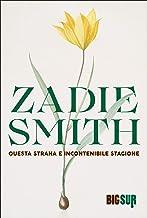 Questa strana e incontenibile stagione (BIGSUR) (Italian Edition)