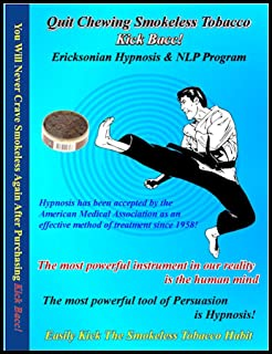 Quit Chewing Tobacco Dipp Hypnosis & NLP (7 Sessions on 2 CDs) Kick Bacc! Relieves Stress and The Compulsion to Dip