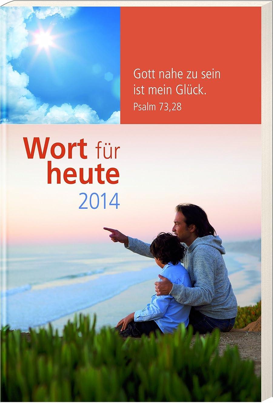 プラストレース解釈的Wort für heute 2013. Buchkalender