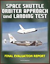 Space Shuttle Orbiter Approach and Landing Test (ALT) Program Final Evaluation Report - Complete Details on the 1977 Captive and Free Flight Tests on the 747 STS Carrier Aircraft