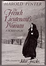 The French Lieutenant's Woman: A Screenplay