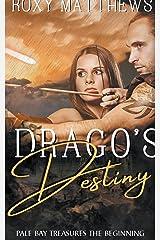 Drago's Destiny (Pale Bay) Paperback