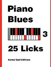 Piano Blues Vol. 3: 25 Licks