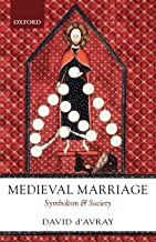 Medieval Marriage: Symbolism and Society