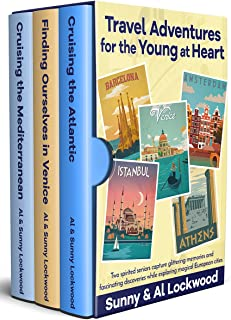 Travel Adventures for the Young at Heart: Two high-spirited seniors capture glittering memories and fascinating discoveries in Amsterdam, Barcelona, Venice, Athens, Istanbul and other magical places.
