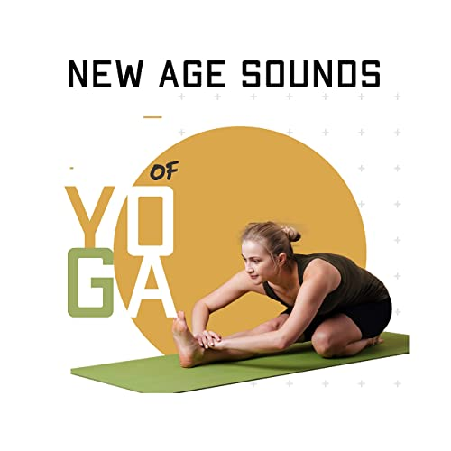 New Age Sounds of Yoga: 15 Meditation Fresh 2019 Songs for ...