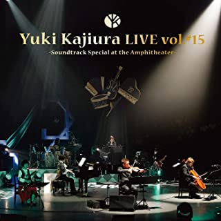 "Yuki Kajiura LIVE vol.#15 ""Soundtrack Special at the Amphitheater"""