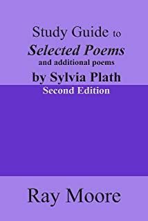 Study Guide to Selected Poems by Sylvia Plath (Study Guides Book 16)