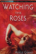 Watching The Roses : Egerton Hall Trilogy 2 (Definitions)