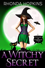 A Witchy Secret (Witches of Whispering Pines Paranormal Cozy Mysteries Book 3) Kindle Edition
