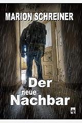 Der neue Nachbar (Der Fall Casey Logan 1) Kindle Ausgabe