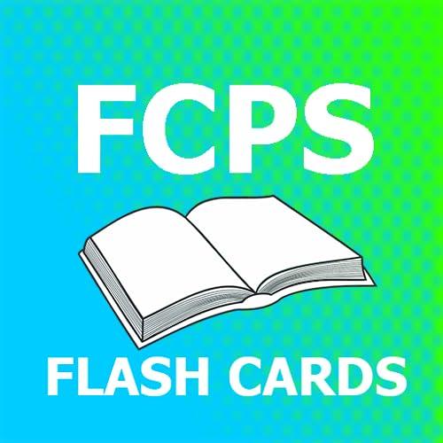 FCPS Flashcards 2018 Ed